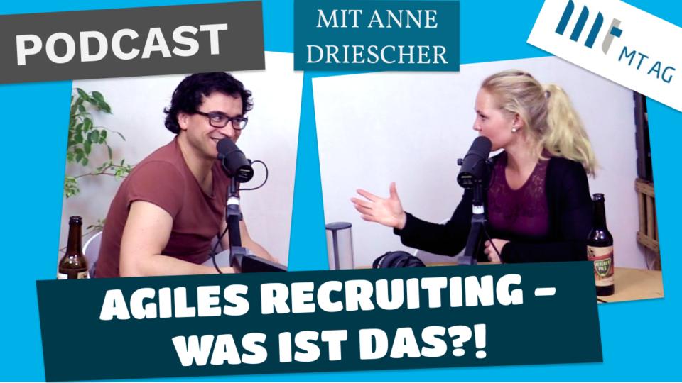 Anne Driescher spricht über AGILES RECRUITING