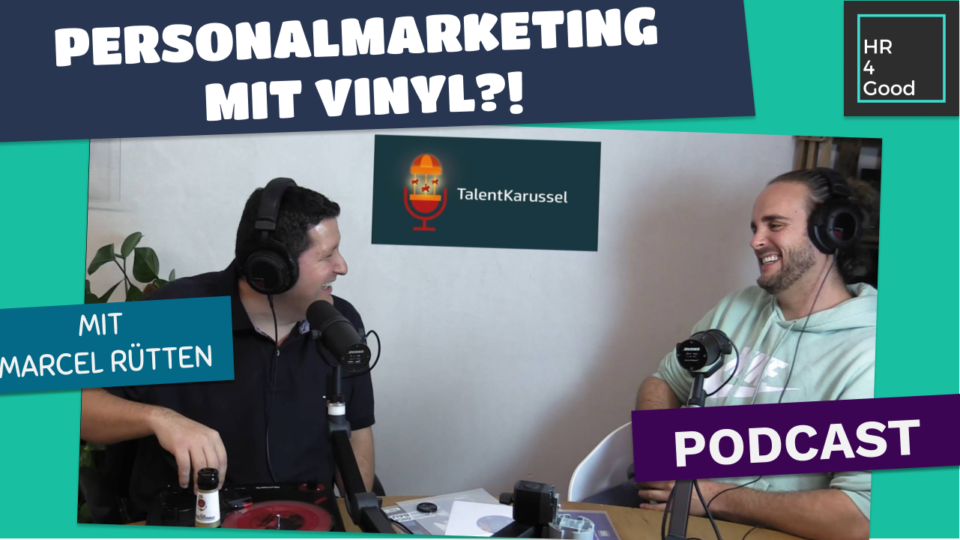 Personalmarketing für Future Talents – Podcast mit Marcel Rütten