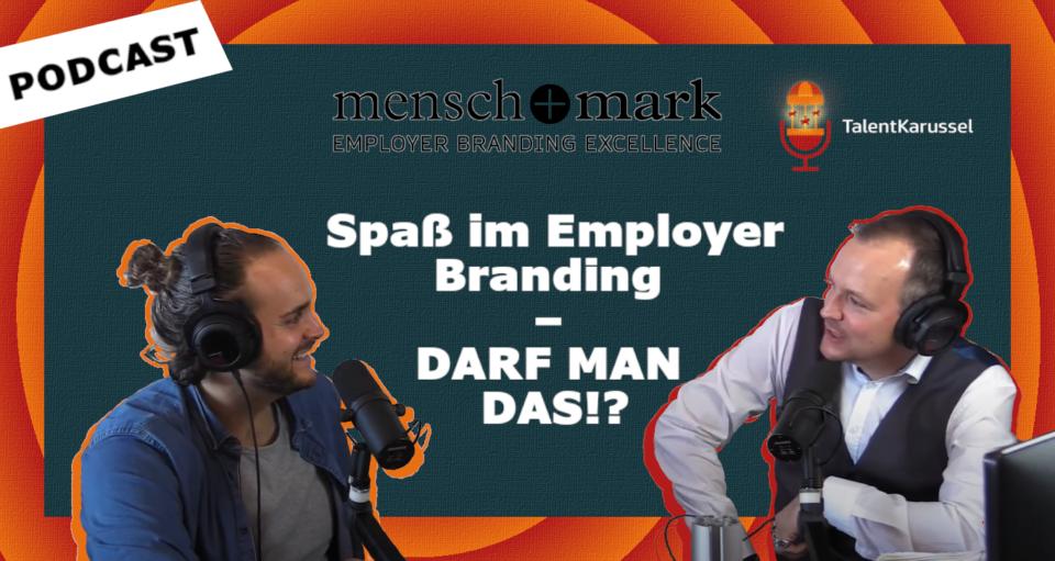 Spaß im Employer Branding? DARF MAN DAS?